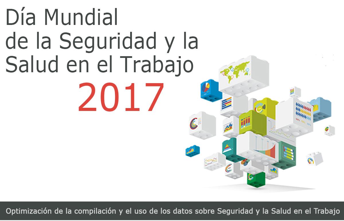 Día Mundial de la Seguridad y la Salud en el Trabajo 2017